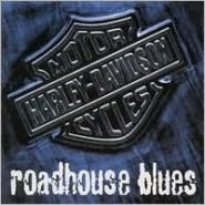 Harley Davidson Roadhouse Blues