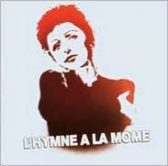 L' Hymne a La Mome: Songs of Edith Piaf