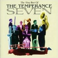 The Very Best of Temperance Seven