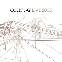 Coldplay Live 2003 [DVD/CD]