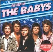The Best of the Babys [Priceless Collection]
