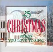 25 Christmas Songs You Love to Sing
