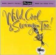 Ultra-Lounge, Vol. 15: Wild Cool & Swingin' Too