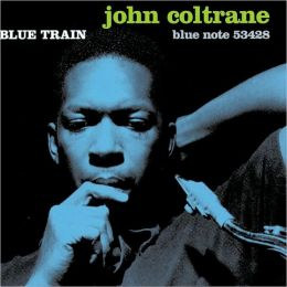 Blue Train [The Ultimate Blue Train]