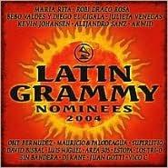 2004 Latin Grammy Nominees