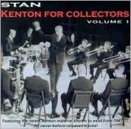 Kenton for Collectors, Vol. 1