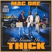 The Game Is Thick, Vol. 2 [Bonus DVD]