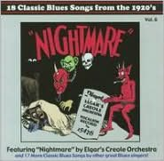 Classic Blues Songs from the 1920's, Vol. 6: Nightmare