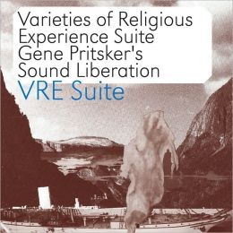 VRE Suite: Varieties Of Religious Experience Suite
