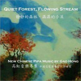 Quiet Forest, Flowing Stream