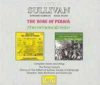 Sullivan: The Rose of Persia; The Emerald Isle