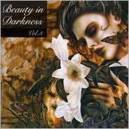 Beauty in Darkness, Vol. 3