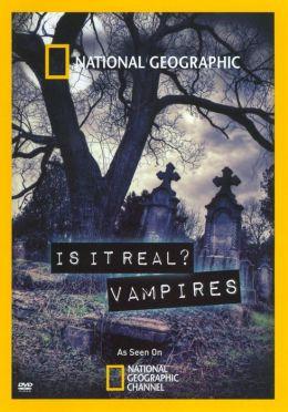 Is It Real: Vampires
