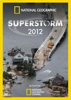 National Geographic: Superstorm 2012