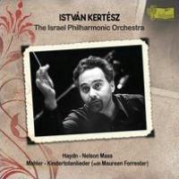 Haydn: Nelson Mass; Mahler: Kindertotenlieder