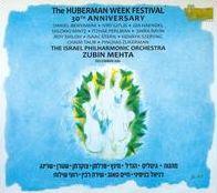 The Hubermann Week Festival, 30th Anniversary