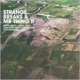 Strange Breaks & Mr. Thing, Vol. 2
