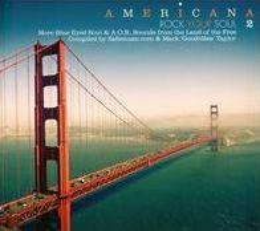 Americana: Rock Your Soul, Vol. 2