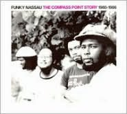 Funky Nassau: The Compass Point Story 1980-1986