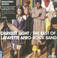 Darkest Light: The Best of the Lafayette Afro Rock Band [2009]