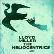 Lloyd Miller And The Heliocentrics