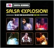 Salsa Explosion!: The New York Salsa Revolution 1969-1979