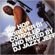 Hip Hop Forever, Vol. 3 [Limited Edition]