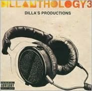 Dillanthology, Vol. 3: Dilla's Productions
