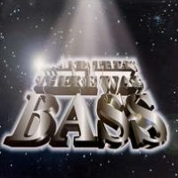 And Then There Was Bass: Dis Bass Game Real