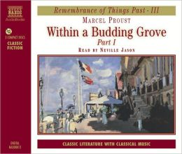 Within A Budding Grove (Marcel Proust)