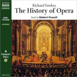 Fawkes: History of Opera
