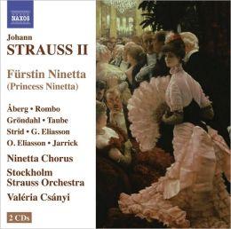 Johann Strauss II: Furstin Ninetta