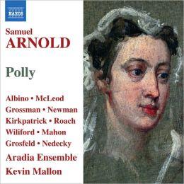 Samuel Arnold: Polly