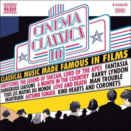 Cinema Classics, Vol. 10: Classical Music Made Famous in Films