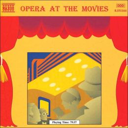 Opera at the Movies [1995]