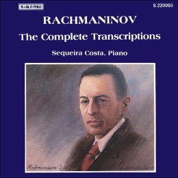 Rachmaninov: The Complete Transcriptions