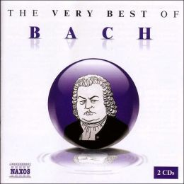 The Very Best of Bach [Naxos]