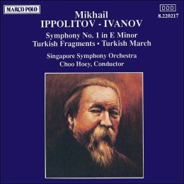 Ippolitov-Ivanov: Symphony No.1;Turkish Fragments; Turkish March