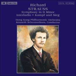 Strauss: Symphony in D minor; Interludio; kampf und Sieg