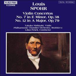 Spohr: Violin Concertos No. 7, Op. 38 & No. 12, Op. 79