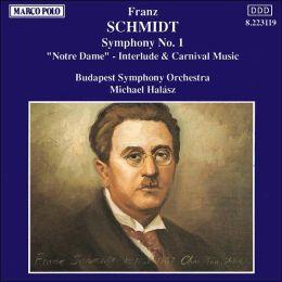 Schmidt: Symphony No. 1