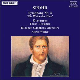 Spohr: Symphony No. 4 / Overtures