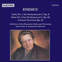 Enescu: Orchestral Suites Nos. 1 & 2; Concert Overture