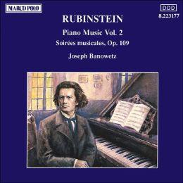 Rubinstein: Piano Music, Vol. 2 - Soirees musicales
