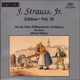 J. Strauss, Jr. Edition, Vol. 36