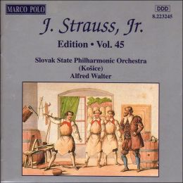 J. Strauss, Jr. Edition, Vol. 45