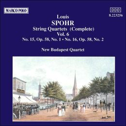 Spohr: Complete String Quartets, Vol. 6