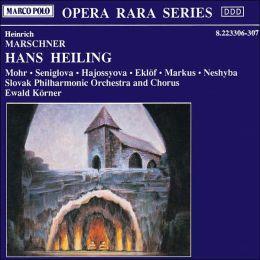 Heinrich Marschner: Hans Heiling