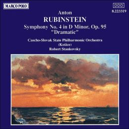 Anton Rubinstein: Symphony No. 4 in D minor, Op. 95