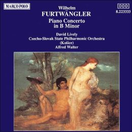 Furtwängler: Piano Concerto in B minor